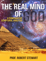 The Real Mind Of God (A Comparative Scriptural Analysis)