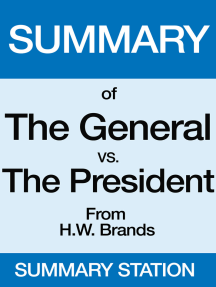 The General vs. the President | Summary