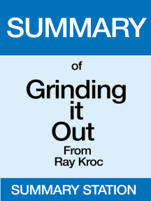 Grinding it Out | Summary