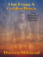 Out From A Golden Dawn