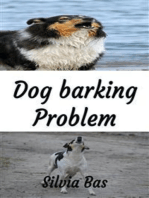 Dog Barking Problem