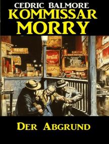 Kommissar Morry - Der Abgrund