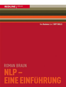 NLP - Eine Einführung: Kommunikation als Führungsinstrument