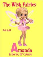 Amanda - A Horse of Course (Wish Fairies, #1)