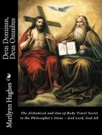 Deus Dominus, Deus Omnibus