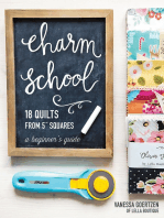 """Charm School—18 Quilts from 5"""" Squares"""