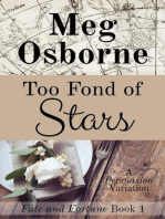 Too Fond of Stars