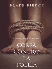 Corsa Contro la Follia (Un Mistero di Riley Paige—Libro 6)