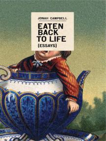 Eaten Back to Life