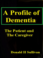 A Profile of Dementia