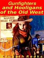 Gunfighters and Hooligans of the Old West