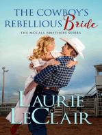 The Cowboy's Rebellious Bride