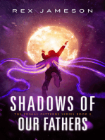 Shadows of Our Fathers