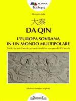 大秦, Da Qin L'europa sovrana in un mondo multipolare
