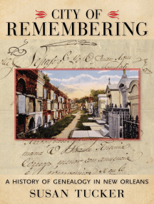 City of Remembering: A History of Genealogy in New Orleans