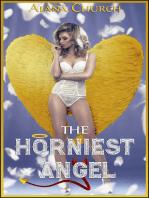 The Horniest Angel
