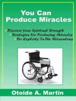 You Can Produce Miracles