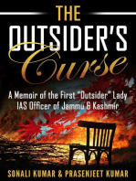 "The Outsider's Curse: A Memoir of the First ""Outsider"" Lady IAS Officer of Jammu & Kashmir"