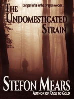 The Undomesticated Strain
