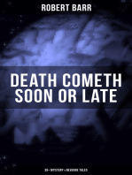 DEATH COMETH SOON OR LATE