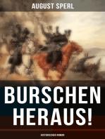 Burschen heraus! (Historischer Roman)