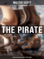 The Pirate (Adventure Novel Based on True Story)