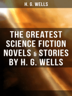 The Greatest Science Fiction Novels & Stories by H. G. Wells