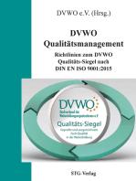 DVWO Qualitätsmanagement: Richtlinien zum DVWO Qualitäts-Siegel nach DIN EN ISO 9001:2015