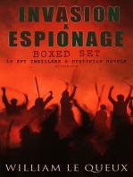 INVASION & ESPIONAGE Boxed Set – 15 Spy Thrillers & Dystopian Novels (Illustrated)