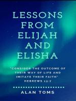 Lessons From Elijah and Elisha