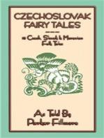 CZECHOSLOVAK FAIRY TALES - 15 Czech, Slovak and Moravian folk and fairy tales for children