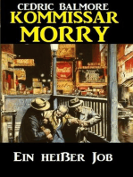 Kommissar Morry - Ein heißer Job