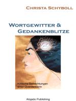 Wortgewitter und Gedankenblitze