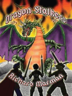 DRAGON STALKERS - a tale of myth, lore and of fire breathing dragons