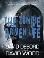 The Zombie Driven Life