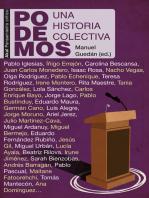 Podemos: Una historia colectiva