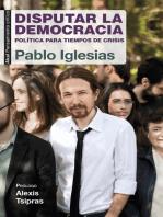 Disputar la democracia