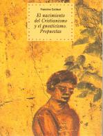 El nacimiento del cristianismo y del gnosticismo