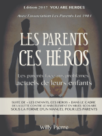 les parents, ces héros !