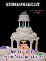 Hey, There's Fur in my Wedding Cake (Lost Shifter Book 12.5)
