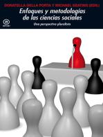 Enfoques y metodologías en las Ciencias Sociales: Una perspectiva pluralista