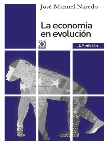 La economía en evolución: Historia y perspectivas de las categorías básicas del pensamiento económico