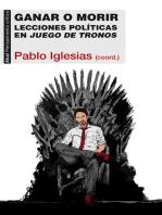 Ganar o morir: Lecciones políticas en Juego de tronos