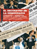 El secuestro de la democracia