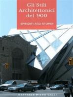 Gli stili architettonici del '900