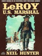 LeRoy, U.S. Marshal