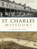 St. Charles, Missouri: A Brief History