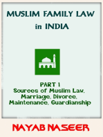 Muslim Family Law in India (Part 1: Sources of Law, Marriage, Divorce, Maintenance, Guardianship)