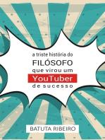 A triste história do filósofo que virou um YouTuber de sucesso