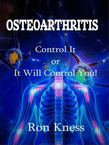 Osteoarthritis: Senior Health, #1